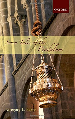 9780199589517: Seven Tales of the Pendulum