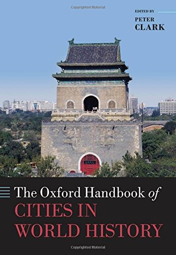 9780199589531: The Oxford Handbook of Cities in World History (Oxford Handbooks in History)