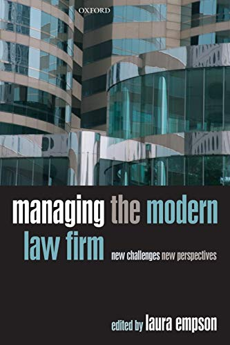 9780199589647: Managing the Modern Law Firm: New Challenges, New Perspectives