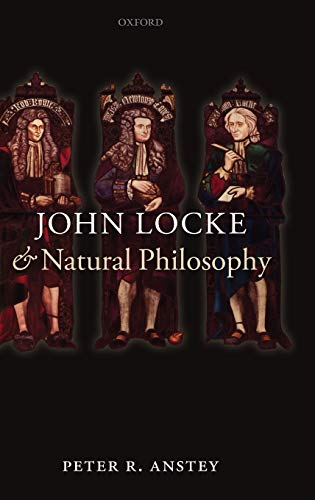 9780199589777: John Locke and Natural Philosophy