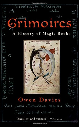 9780199590049: Grimoires: A History of Magic Books