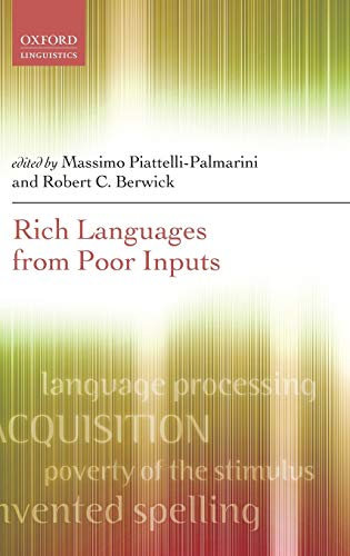 9780199590339: Rich Languages From Poor Inputs