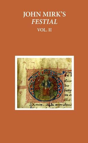 9780199590377: John Mirk's Festial: Edited from British Library MS Cotton Claudius A. II, Volume 2 (Early English Text Society Original Series)