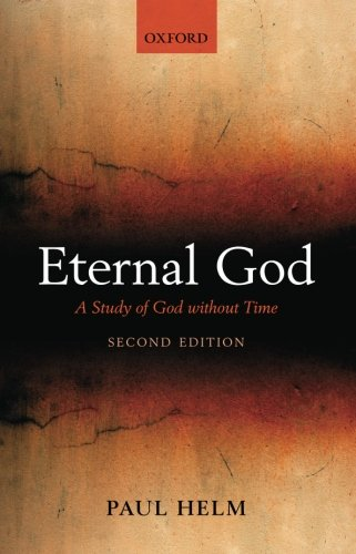 9780199590384: Eternal God: A Study of God without Time