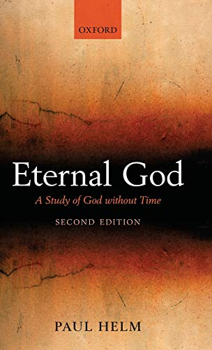 9780199590391: Eternal God: A Study of God without Time