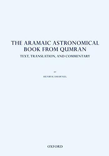 9780199590438: The Aramaic Astronomical Book from Qumran: Text, Translation, and Commentary