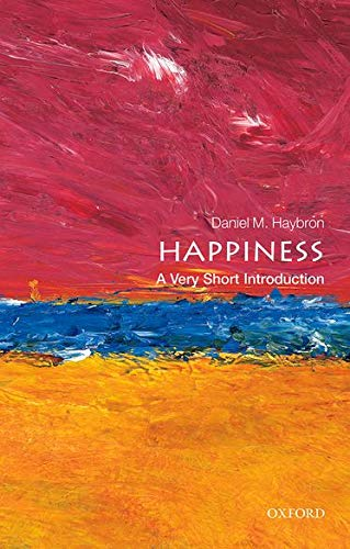 9780199590605: Happiness: A Very Short Introduction (Very Short Introductions)