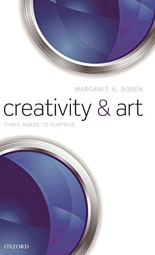 9780199590735: Creativity and Art: Three Roads to Surprise