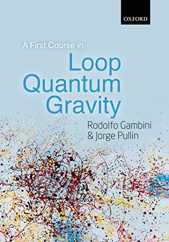 9780199590759: A First Course in Loop Quantum Gravity