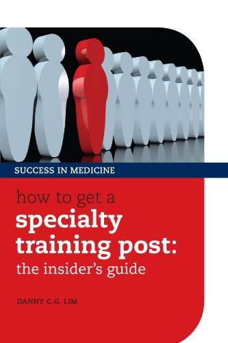 How to Get a Specialty Training Post: