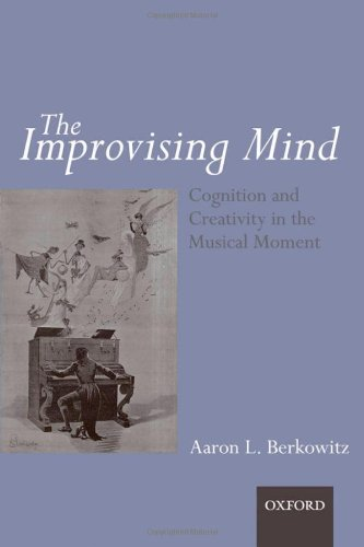 9780199590957: The Improvising Mind: Cognition and Creativity in the Musical Moment