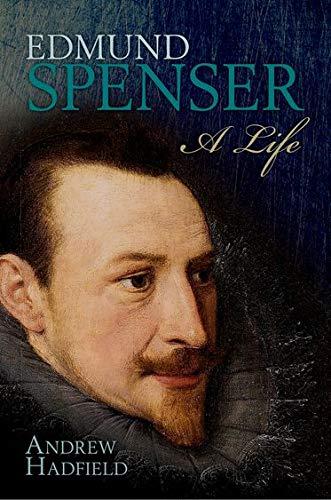 9780199591022: Edmund Spenser: A Life