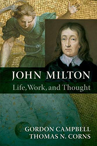 9780199591039: John Milton: Life, Work, and Thought