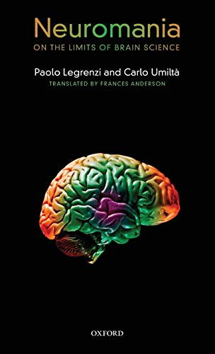 9780199591343: Neuromania: On the limits of brain science