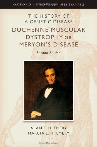 The History of a Genetic Disease Duchenne Muscular Dystrophy or Meryon's Disease
