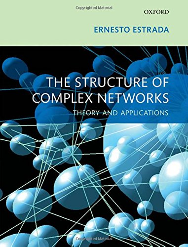 9780199591756: The Structure of Complex Networks: Theory and Applications