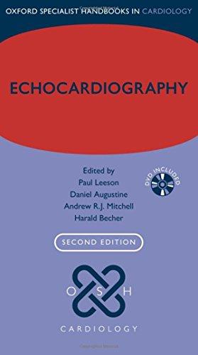 Echocardiography (Oxford Specialist Handbooks in Cardiology): Paul Leeson