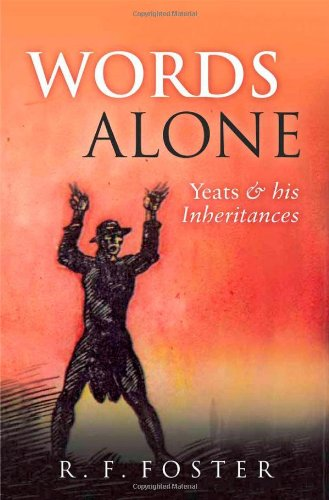 9780199592166: Words Alone: Yeats and His Inheritances