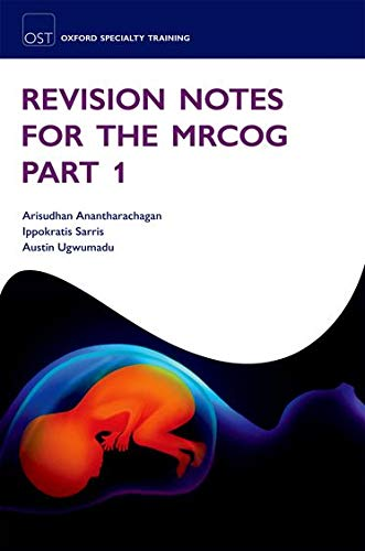 9780199592333: Revision Notes for the MRCOG Part 1 (Oxford Specialty Training: Revision Texts)