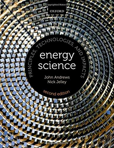 9780199592371: Energy Science: Principles, Technologies, and Impacts