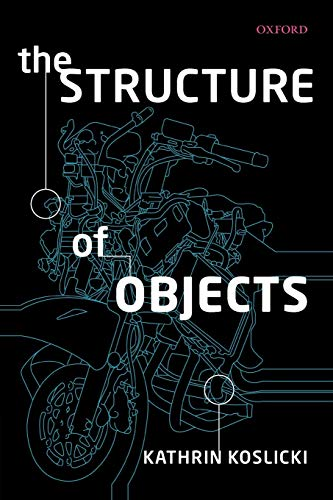 9780199592517: The Structure of Objects