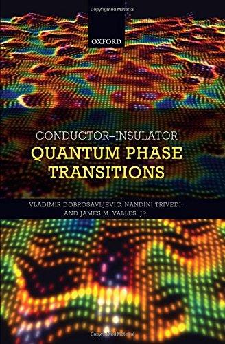9780199592593: Conductor Insulator Quantum Phase Transitions