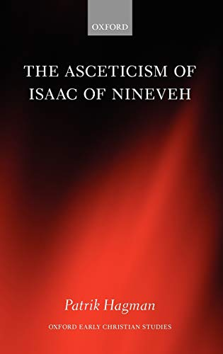 9780199593194: The Asceticism of Isaac of Nineveh (Oxford Early Christian Studies)