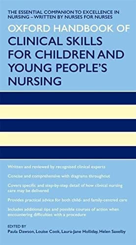 9780199593460: Oxford Handbook of Clinical Skills for Children's and Young People's Nursing (Oxford Handbooks in Nursing)