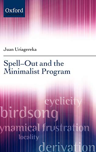 9780199593521: Spell-Out and the Minimalist Program (Oxford Linguistics)