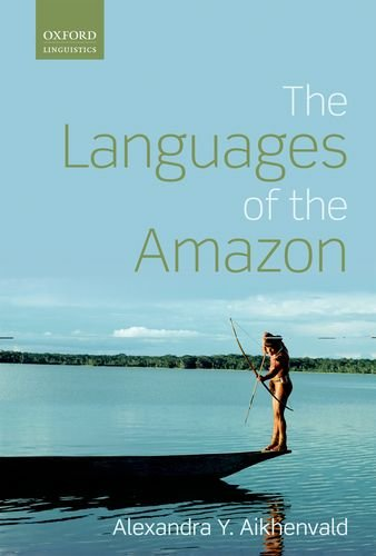 9780199593569: Languages of the Amazon (Oxford Linguistics)
