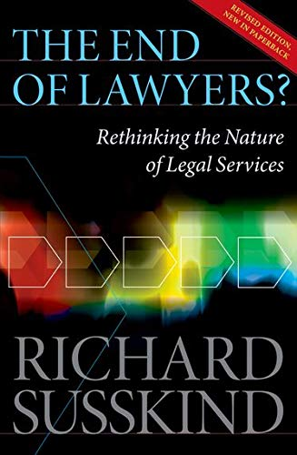 9780199593613: The End of Lawyers?: Rethinking the nature of legal services