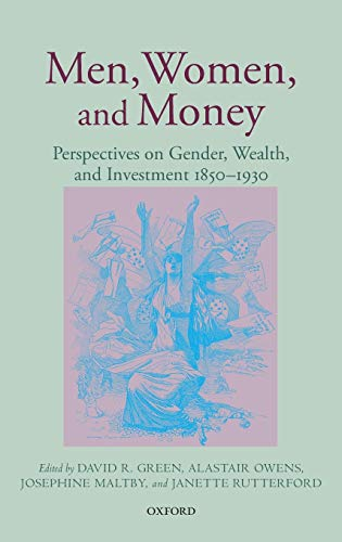 9780199593767: Men, Women, and Money: Perspectives on Gender, Wealth, and Investment 1850-1930