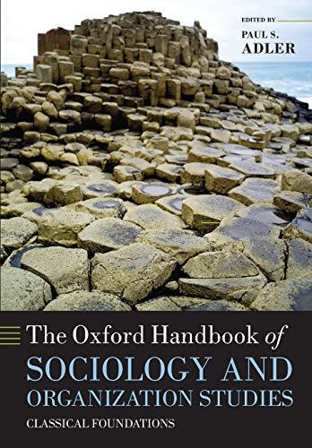 9780199593811: The Oxford Handbook of Sociology and Organization Studies: Classical Foundations (Oxford Handbooks)