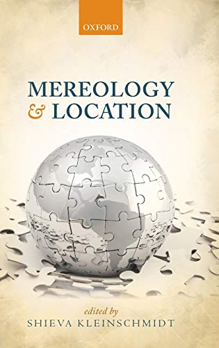9780199593828: Mereology and Location