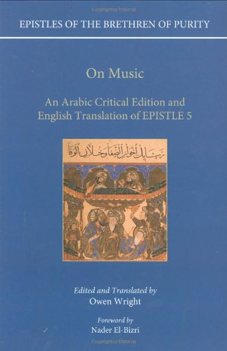 9780199593989: On Music: An Arabic Critical Edition and English Translation of EPISTLE 5 (Epistles of the Brethren of Purity)