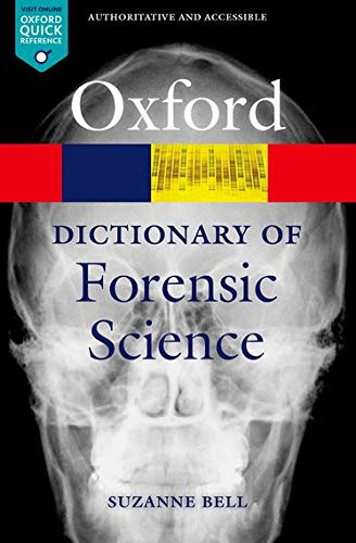 9780199594009: A Dictionary of Forensic Science