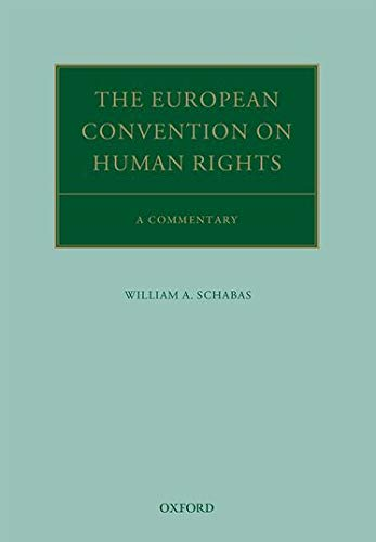 9780199594061: The European Convention on Human Rights: A Commentary (Oxford Commentaries on International Law)