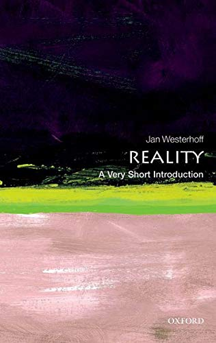 9780199594412: Reality: A Very Short Introduction