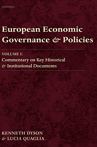 9780199594511: 1: European Economic Governance and Policies: Volume I: Commentary on Key Historical and Institutional Documents