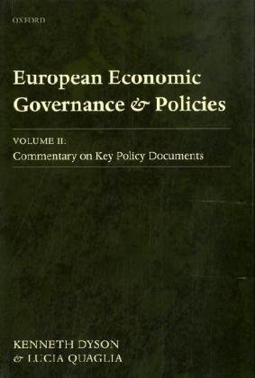 9780199594528: European Economic Governance and Policies: Volume II: Commentary on Key Policy Documents: 2