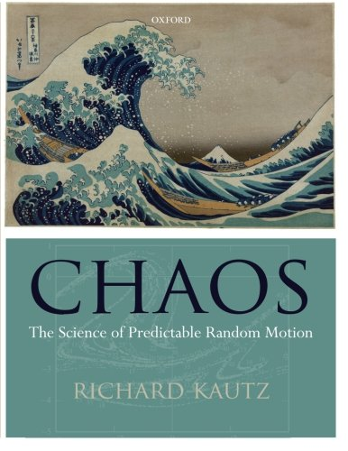 9780199594580: Chaos: The Science of Predictable Random Motion