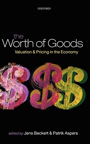 9780199594641: The Worth of Goods: Valuation and Pricing in the Economy