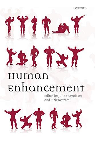 9780199594962: Human Enhancement