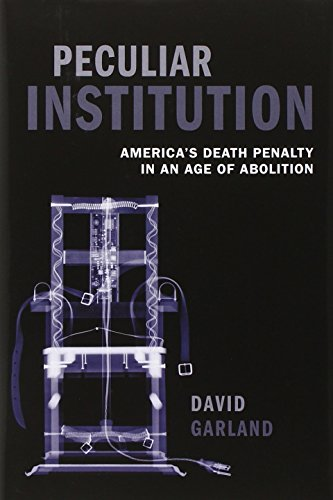 9780199594993: Peculiar Institution: America's Death Penalty in an Age of Abolition