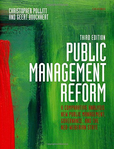 9780199595082: Public Management Reform: A Comparative Analysis - New Public Management, Governance, and the Neo-Weberian State