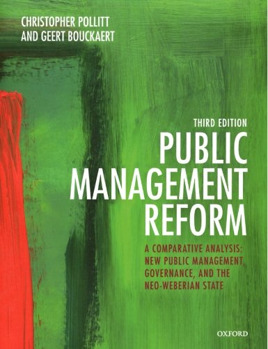 9780199595099: Public Management Reform: A Comparative Analysis - New Public Management, Governance, and the Neo-Weberian State
