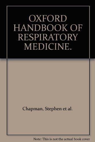 Oxford handbook respiratory medicine by stephen chapman abebooks fandeluxe Gallery