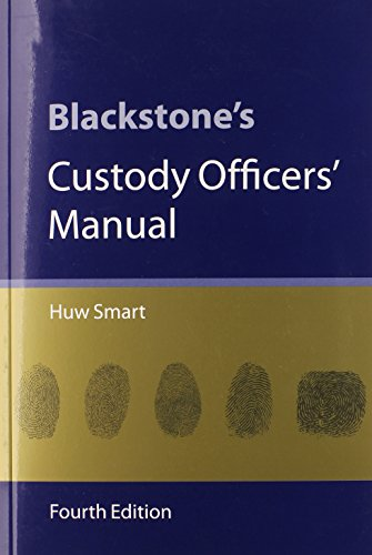 9780199595204: Blackstone's Custody Officers' Manual
