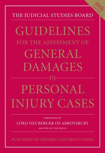 Guidelines for the Assessment of General Damages in Personal Injury Cases (JSB Guidelines for the ...