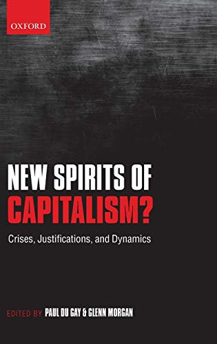 9780199595341: New Spirits of Capitalism?: Crises, Justifications, and Dynamics